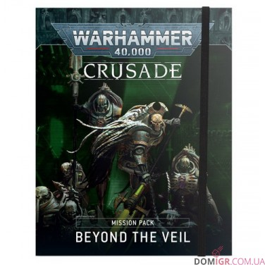 Crusade Mission Pack: Beyond the Veil (Англ)