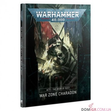 War Zone Charadon – Act I: The Book of Rust