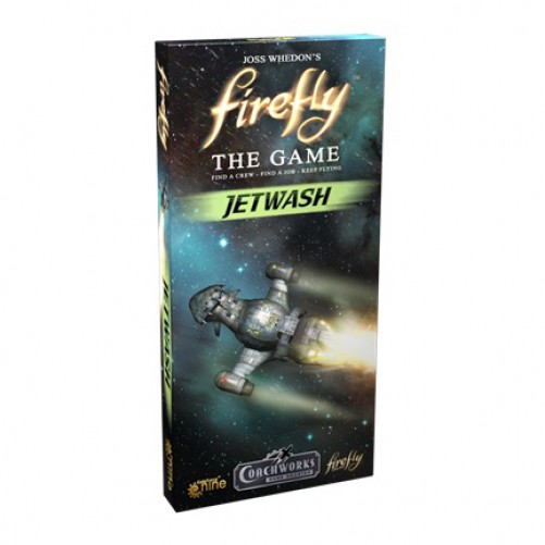 Firefly: The Game — Jetwash