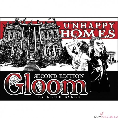 Gloom! Card Game 2nd Edition: Unhappy Homes
