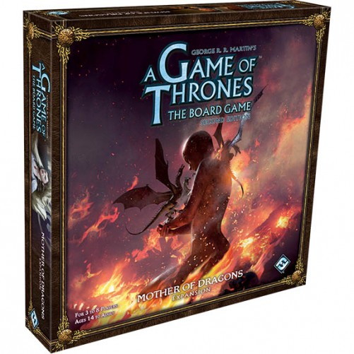 Mother of Dragons: A Game of Thrones - The Board Game Second Edition