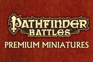 Pathfinder Battles: Premium Painted Figures