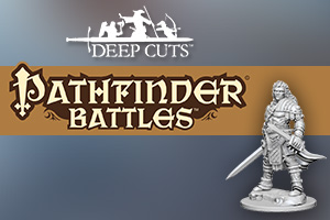 Pathfinder Deep Cuts