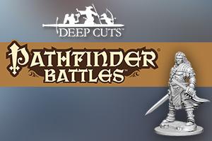 Pathfinder Deep Cuts